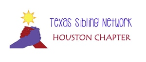 Texas Sibling Network - Houston Chapter